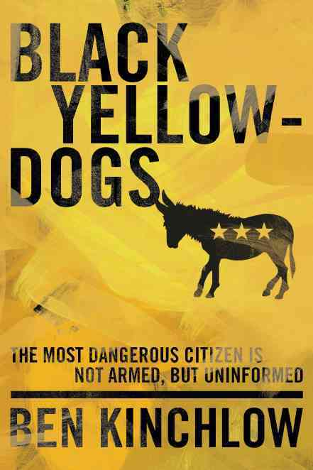 Black Yellowdogs By Kinchlow, Ben